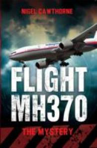 Flight Mh370 : The Mystery