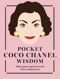 Pocket Coco Chanel Wisdom : Witty Quotes and Wise Words from a Fashion Icon (POC)