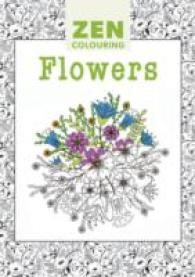 Zen Colouring - Flowers -- Paperback