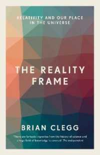 The Reality Frame : Relativity and Our Place in the Universe (Reprint)