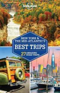 Lonely Planet New York & the Mid-Atlantic's Best Trips : 27 Amazing Road Trips (Lonely Planet Travel Guide) (3 FOL PAP/)