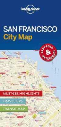 Lonely Planet City Map San Francisco (Lonely Planet City Maps) (FOL MAP)