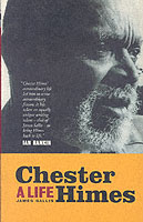 Chester Himes A Life