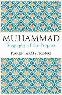 Muhammad : A Biography of the Prophet -- Paperback