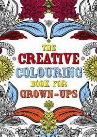 The Creative Colouring Book for Grown-Ups (CLR CSM)