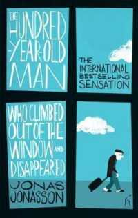 Hundred-year-old Man Who Climbed Out of the Window and Disappeared -- Paperback