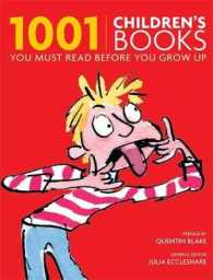 1001 Children's Books : You Must Read before You Grow Up (1001) -- Paperback