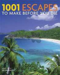 1001: Escapes You Must Experience before You Die (1001) -- Paperback
