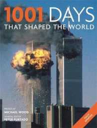 1001: Days That Shaped Our World (1001) -- Paperback