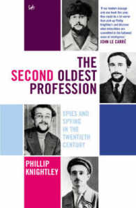 Second Oldest Profession : Spies and Spying in the Twentieth Century -- Paperback (2 New ed o)