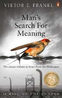 Man's Search for Meaning : The Classic Tribute to Hope from the Holocaust -- Paperback