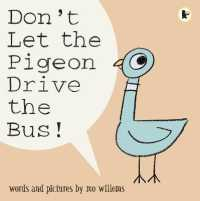 Don't Let the Pigeon Drive the Bus -- Paperback (New ed)
