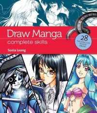 Draw Manga : Complete Skills -- Paperback