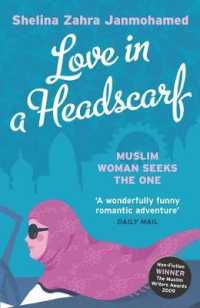 Love in a Headscarf : Muslim Woman Seeks the One -- Paperback