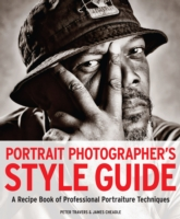 Portrait Photographer's Style Guide : A Recipe Book of Professional Portraiture Techniques -- Paperback