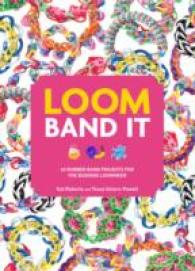 Loom Band it! : 60 Rubber Band Projects for the Budding Loomineer -- Paperback