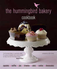 Hummingbird Bakery Cookbook -- Hardback