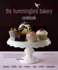 Hummingbird Bakery Cookbook -- Hardback