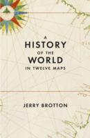 History of the World in Twelve Maps -- Hardback