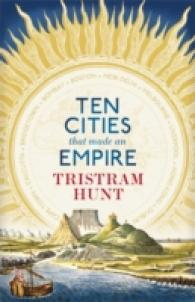 Ten Cities That Made an Empire -- Hardback