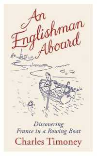 Englishman Aboard : Discovering France in a Rowing Boat -- Hardback