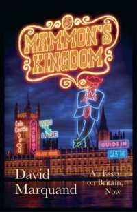 Mammon's Kingdom : An Essay on Britain, Now -- Hardback