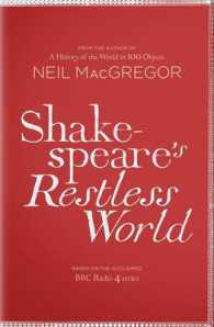 Shakespeare's Restless World : An Unexpected History in Twenty Objects -- Hardback