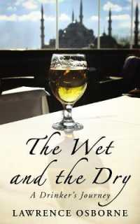 Wet and the Dry -- Paperback