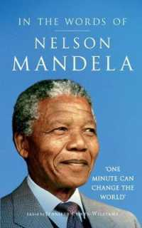 In the Words of Nelson Mandela -- Hardback