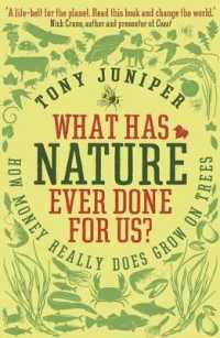 What Has Nature Ever Done for Us? : How Money Really Does Grow on Trees -- Paperback