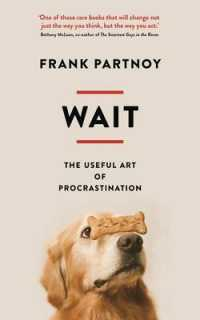 Wait : The Useful Art of Procrastination -- Paperback