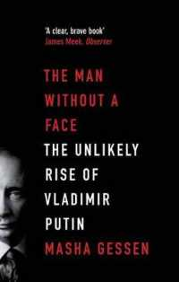 Man without a Face : The Unlikely Rise of Vladimir Putin -- Paperback