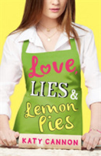 Love, Lies and Lemon Pies -- Paperback