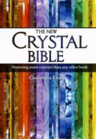 The New Crystal Bible 500 Crystals to Heal Your Body, Mind and Spirit