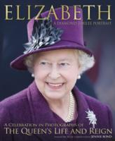 Elizabeth: the Diamond Jubilee : A Diamond Jubilee Portrait -- Paperback
