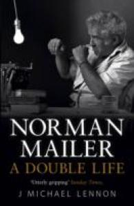 Norman Mailer : A Double Life -- Paperback