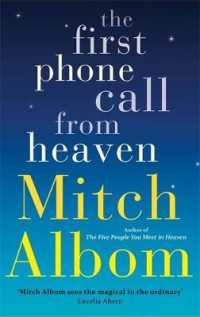 First Phone Call from Heaven -- Hardback