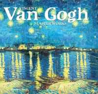 Van Gogh A Life in Art and Letters