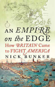 Empire on the Edge : How Britain Came to Fight America -- Hardback