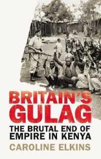 Britain's Gulag : The Brutal End of Empire in Kenya -- Paperback