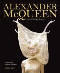 Alexander Mcqueen : The Legend and the Legacy -- Hardback