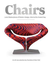 Chairs : 1000 Masterpieces of Modern Design, 1800 to Present
