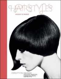 Hairstyles : Ancient to Present -- Paperback
