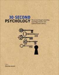 30-second Psychology : The 50 Most Thought-provoking Psychology Theories, Each Explained in Half a Minu (30-second) -- Hardback