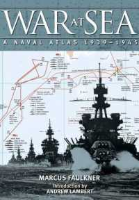 War at Sea : A Naval Atlas 1939-1945 -- Hardback