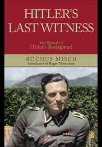Hitler's Last Witness : The Memoirs of Hitler's Bodyguard