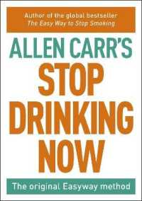 Stop Drinking Now : The Easy Way -- Paperback