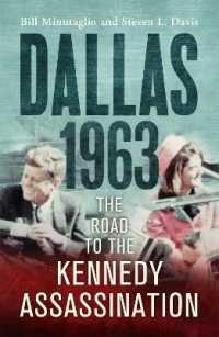 Dallas: 1963 : The Road to the Kennedy Assassination -- Paperback