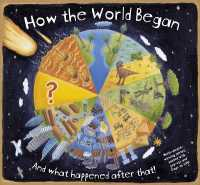 How the World Began -- Hardback