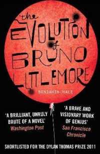 Evolution of Bruno Littlemore -- Paperback